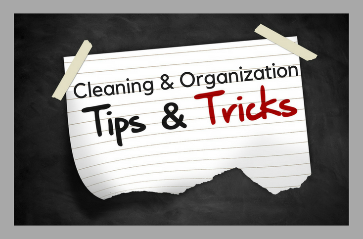 Mom Hacks: Cleaning and Organization Shortcuts